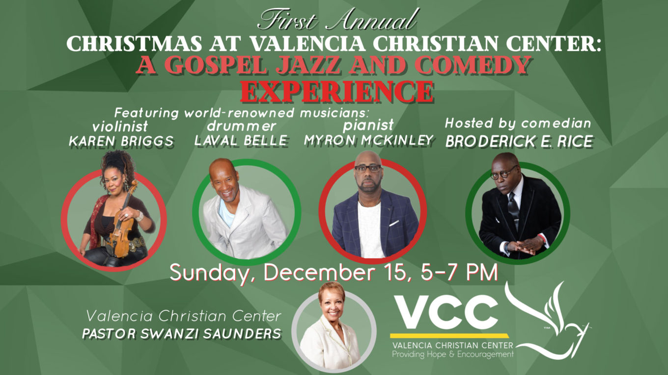 Christmas at Valencia Christian Center: A Gospel Jazz & Comedy Concert Experience!