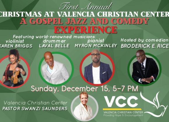 Christmas at Valencia Christian Center: A Gospel Jazz & Comedy Concert Experience!