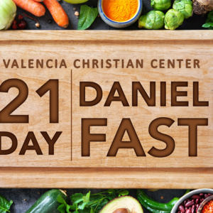 21 Day Daniel Fast Guidelines & Food Schedule