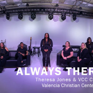 """""""Always There"""" – Tribute To 13 Years of Ministry"""