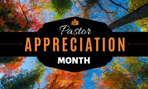 Pastor Appreciation Month 2021